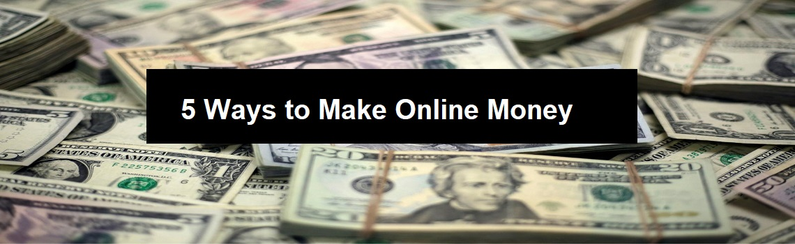 5-Ways-to-make-online-money